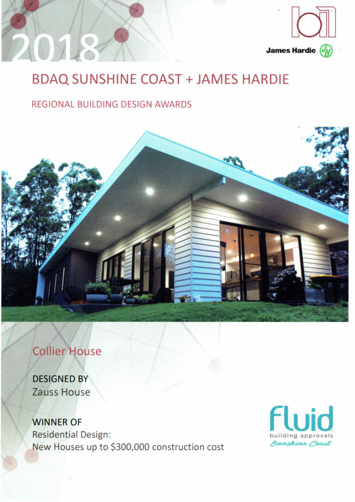 BDAQ & James Hardie 2018 Sunshine Coast Regional Design Awards Winner Residential Design: New Houses up to $300,000 Construction Cost – Collier House